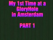 My First Time At A Gloryhole In Amsterdam. It's So Exciting Not Knowing, Who You're Fucking !!!